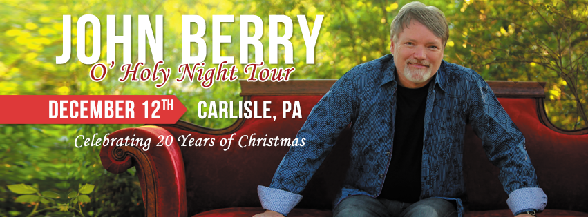 John Berry – O' Holy Night Tour December 12, 2016